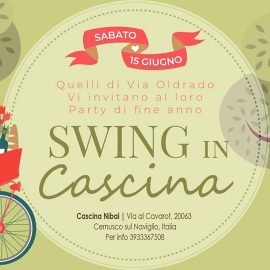✰ Swing in Cascina ✰