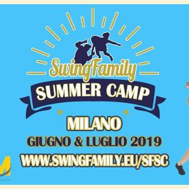 Swing Family Summer Camp#2 – Estate 2019!