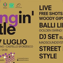 Swingin' Castle | Estate Sforzesca 2019