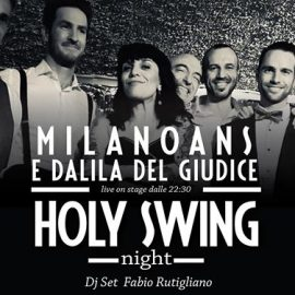 HOLY SWING Night – Milanoans con Dalila Del Giudice